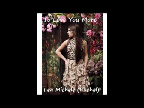 To Love You More - Glee Cast - Lea Michele solo