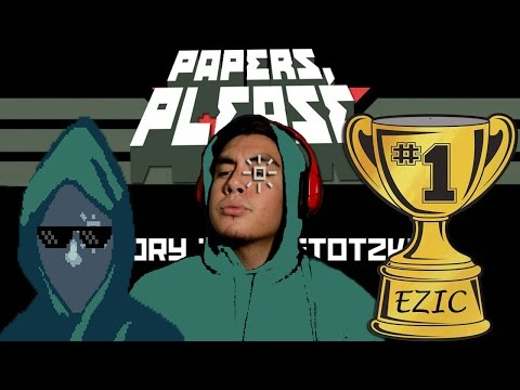 GLORY TO EZIC ARSTOTZKA! | Papers, Please! [Ezic Ending]