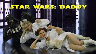 Daddy - Star Wars version