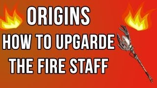Origins How To Upgrade The Fire Staff (Ultimate Staff