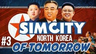 SimCity: North Korea Of Tomorrow (FACECAM) - KIM JONG ZE IS DEAD - Ep. 3