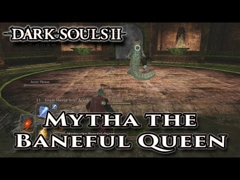 news: Mytha the Baneful Queen - Dark Souls II - Walkthrough