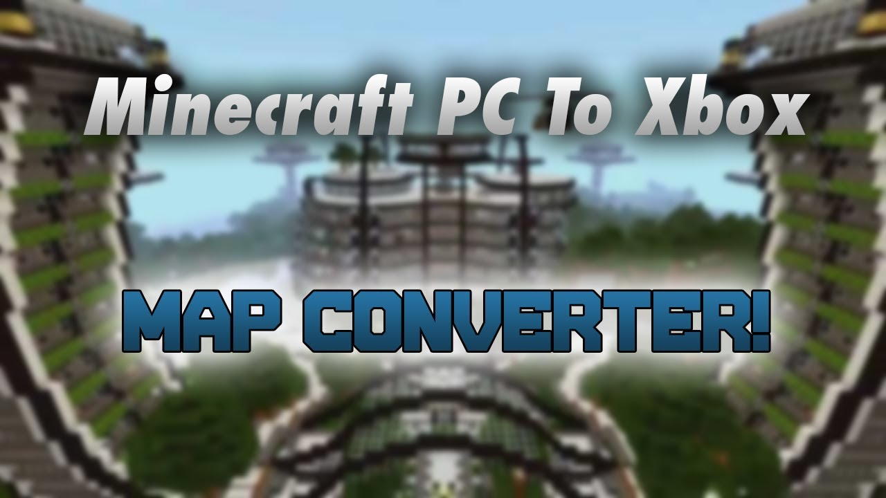 how to put minecraft maps on xbox 360