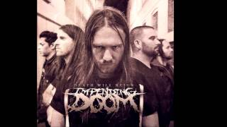 Impending Doom Death Will Reign (NEW SONG + LYRICS