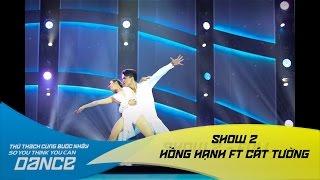 H?ng H?nh & Nguy?n Anh Cát Tu?ng - Mo H? // Rumba - Show 2 - Th? Thách Cùng Bu?c Nh?y 2016