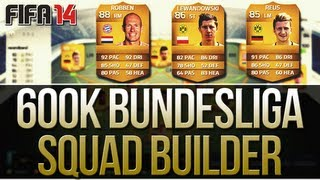 FIFA 14 ULTIMATE TEAM AWESOME 600K BUNDESLIGA SQUAD