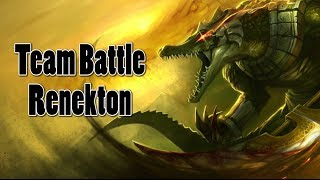 League of Legends - Team Battle Renekton 2