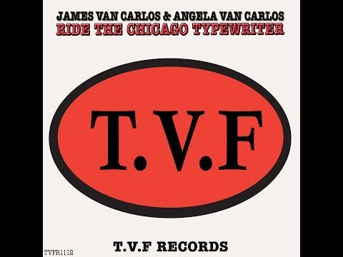 James Van Carlos & Angela Van Carlos - Ride The Chicago Typewriter (Original Mix)