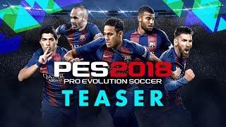 PES 2018 - Teaser Trailer