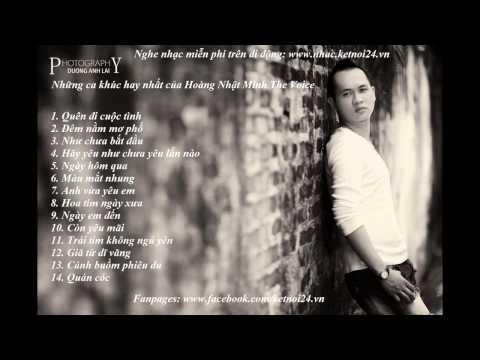 Những bài hát hay nhất của Hoàng Nhật Minh The Voice