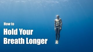 How to Hold Your Breath Longer: a freediving tutorial from a professional freediver