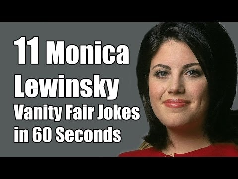 11 Monica Lewinsky in Vanity Fair Jokes in 60 Seconds
