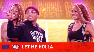 T.I Gives the WNO Ladies Whatever They Like 🙌 | Wild 'N Out | #LetMeHolla