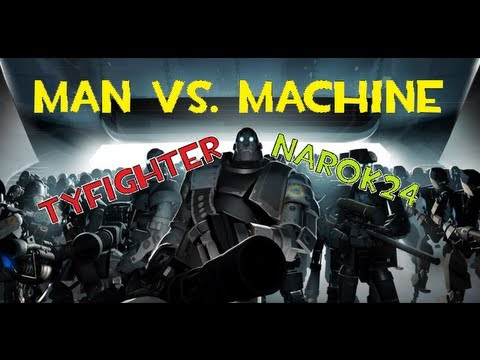 Man Vs Machine: We Kill Robots and Stuff - W/ Narok24