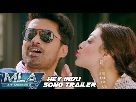 Hey Indu Song Trailer | MLA Movie