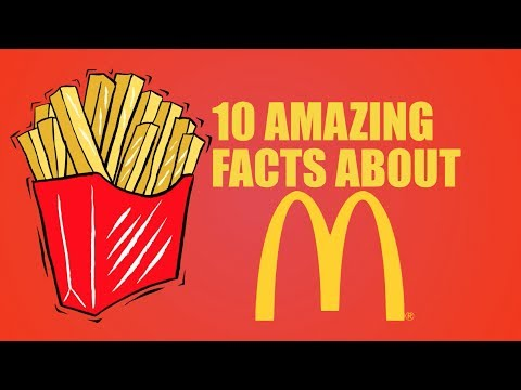 10 Amazing Facts About McDonald's