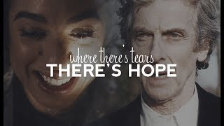 where there's tears there's hope | Doctor Who | The Doctor Falls Tribute