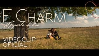 F.Charm - Departe de tine [Videoclip Oficial HD]