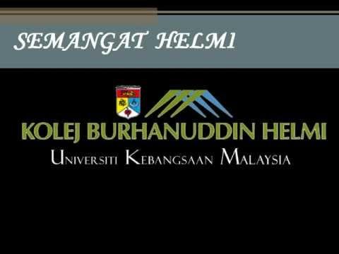 Semangat Helmi ; Lagu Rasmi Kolej Burhanuddin Helmi Universiti Kebangsaan Malaysia