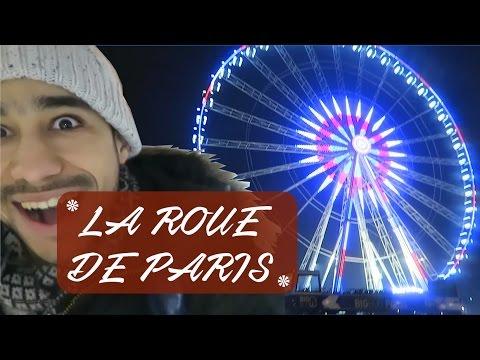 أكبر عجلة دوارة بباريس