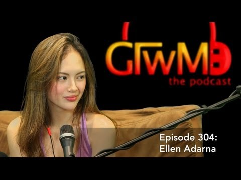 GTWM 304 - Forbidden Questions with Ellen Adarna