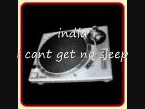 lndia - cant get no sleep