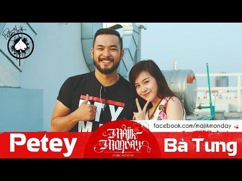 Majik Monday Episode 2 - Petey vs Ba Tung