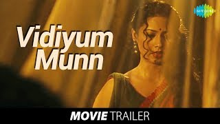 Vidiyum Munn Official Trailer