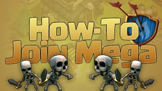 Clash Of Clans How-To Join A MEGA Clan!