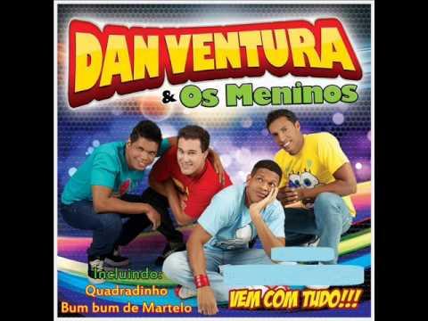 Dan Ventura e Os Meninos 2014 • Bumbum de Martelo