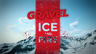 Gravel - Ice and Fire Launch Trailer