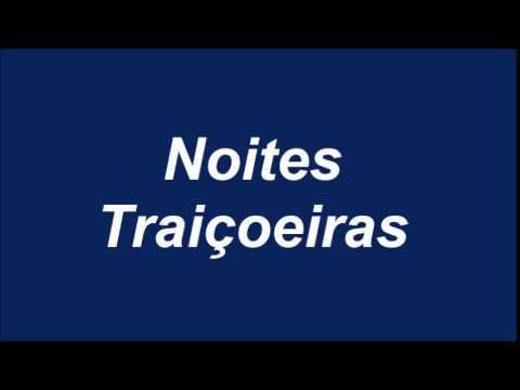 PLAYBACK NOITES TRAIÇOEIRAS (NOVA VERSÃO)