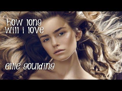 Ellie Goulding How Long Will I Love (TRADUÇÃO) Tema de Chica e Ricardo TRILHA SONORA