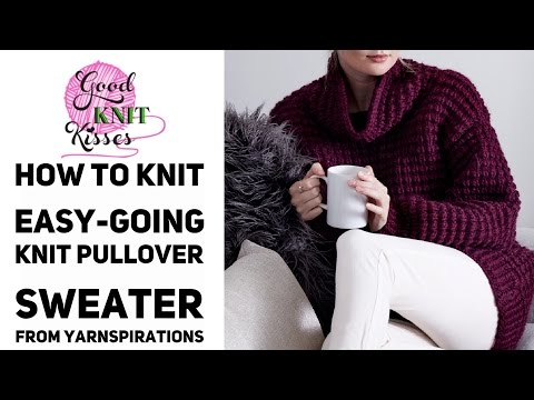 How to Knit Easy Going Knit Pullover featuring Bernat Roving