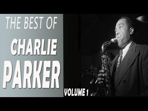 CHARLIE PARKER - THE BEST OF CHARLIE PARKER VOL. 1