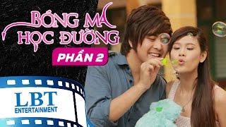 Bóng Ma Học Đường Tập 2 - Hoài Linh, Trương Quỳnh Anh, Elly Trần