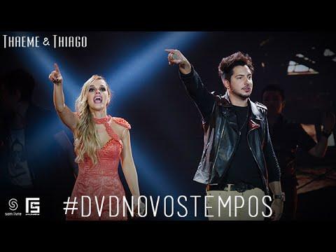 Thaeme & Thiago - Partiu Balada | DVD Novos Tempos