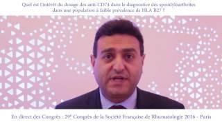 Quel est l'intérêt du dosage des anti-CD74 dans le diagnostic des spondylarthrites dans une population à faible prévalence de HLA B27 ?