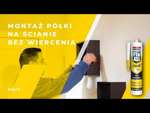 Soudal - błyskawiczne mocowanie półki do ściany