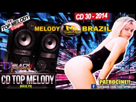 Novo Cd Top Melody O Original 2014 Vol  30   DjBlackmix