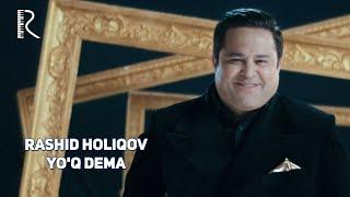 Превью из музыкального клипа Рашид Холиков - Йук дема