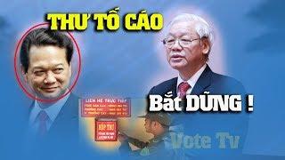 Nguyễn Phú Trọng bị yêu cầu bắt Nguyễn Tấn Dũng trước tết nguyên đán theo đơn thư tố cáo