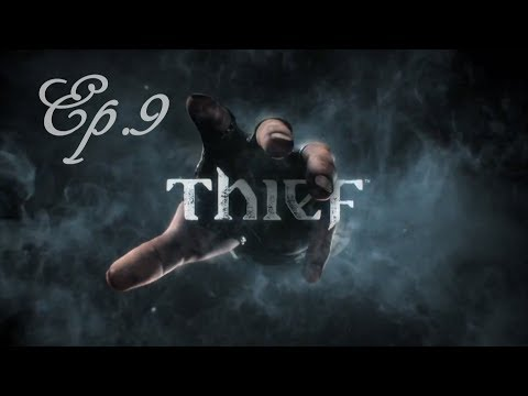 Thief - Ep. 9 : Le Métro à cadavre  - Let's Play [FR]-[HD] par Arca