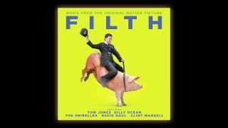 Filth (Official Soundtrack Mini-Sampler)
