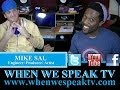 Mike Sal joins Jermaine Sain on When We Speak.