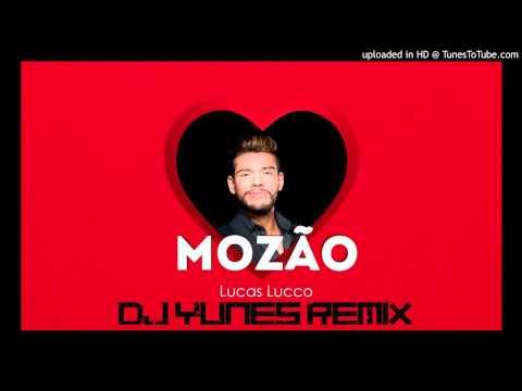 Lucas Lucco - Mozão (Dj Yunes Remix) (Leia a Descrição Para Download)