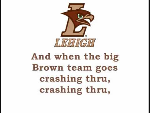 Lehigh's &quot;Lehigh Will Shine&quot; &amp; &quot;Rearing, Tearing&quot;