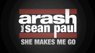Arash Feat. Sean Paul She Makes Me Go