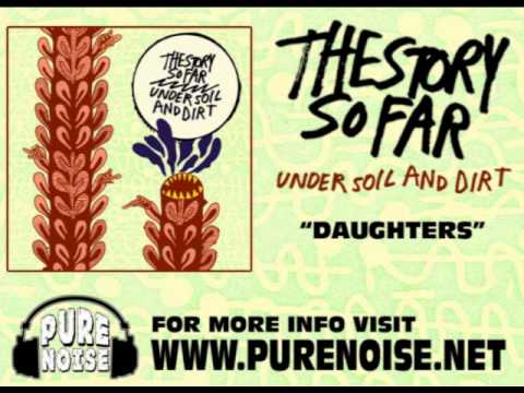 The Story So Far - Daughters