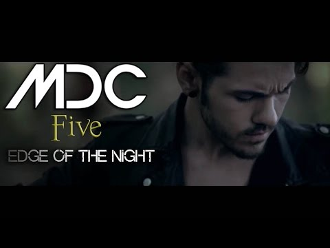 MDC - Five - Edge of the Night